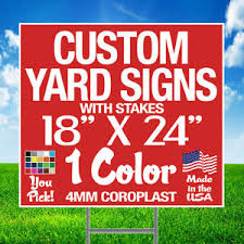 "Yard Signs - 18"" x 24"" with Hardware"