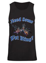 Need Some Wet Bling - Ladies Tank Top