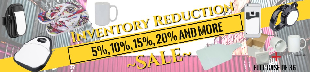 Sublimation Blanks Inventory Reduction Sales