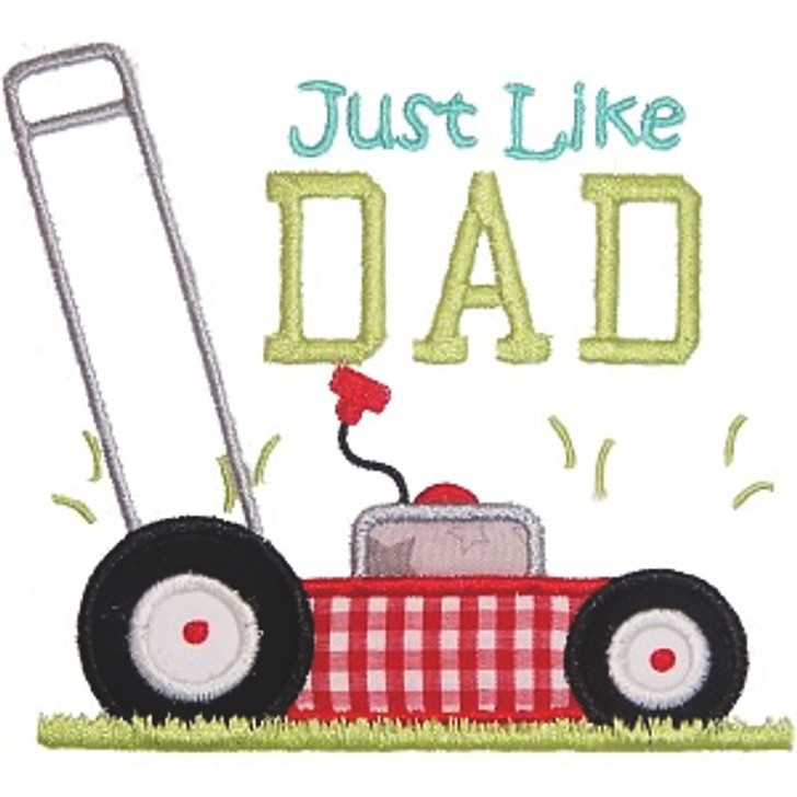 Mow Like Dad Applique