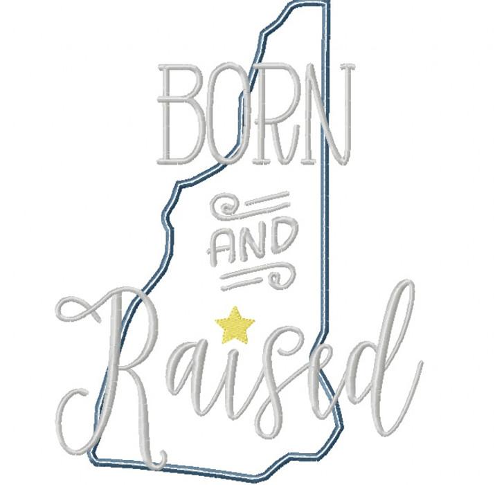 New Hampshire Born and Raised Satin and Zigzag Stitch Applique