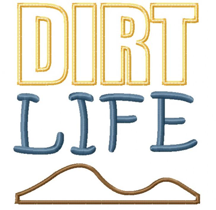 Dirt Life Satin and Zigzag Stitch Applique
