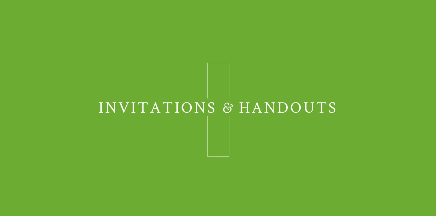 Invitations & Handouts