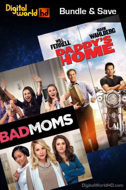 Bad Moms + Daddy's Home