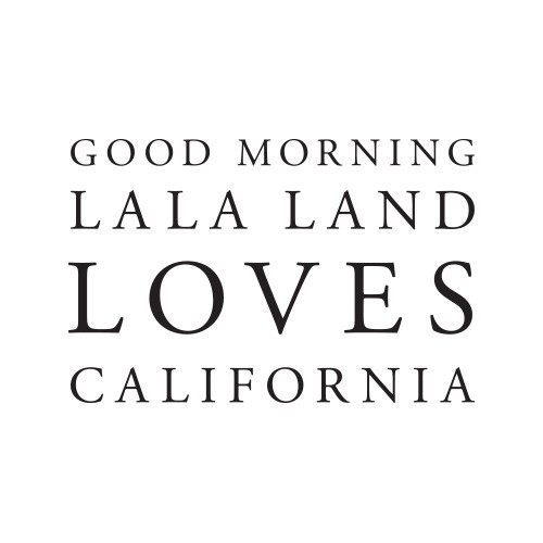 Good Morning LaLa Land Loves California Fundraising Campaign