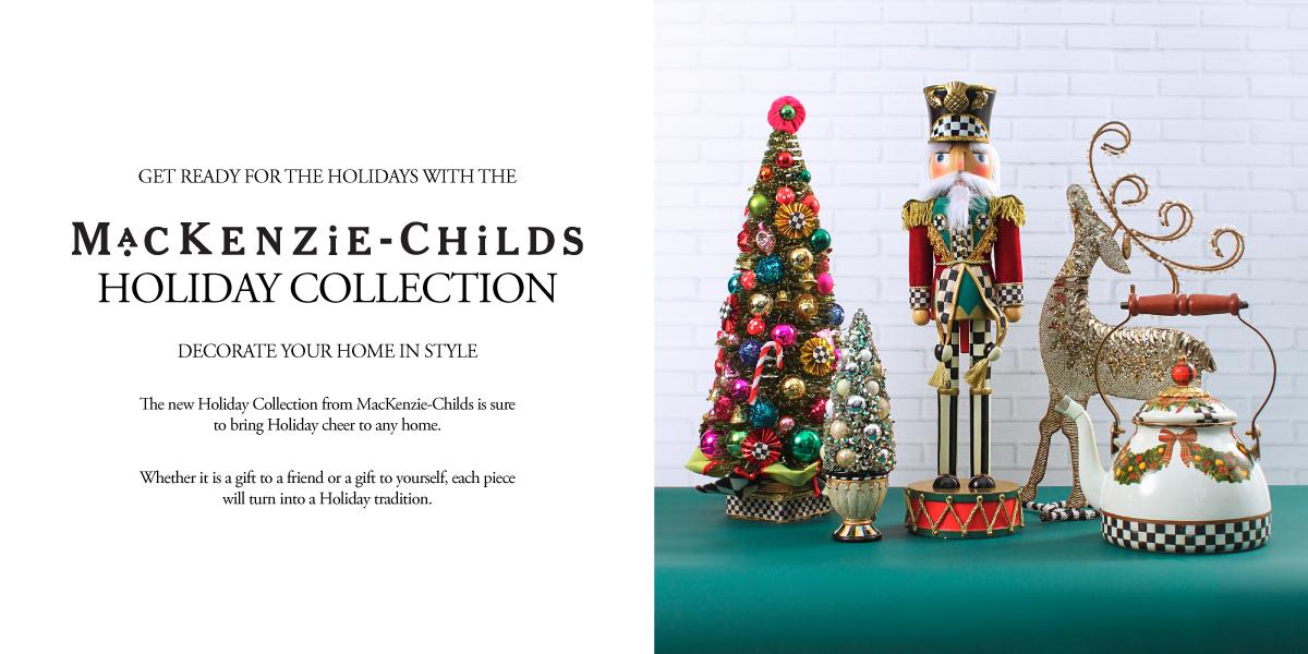 Mackenzie Childs Holiday