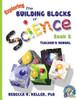 Exploring the Building Blocks of Science Book 6 Set