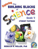 Building Blocks of Science Book 7 Student Text