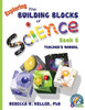Building Blocks of Science Book 6 Teacher's Manual