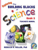 Building Blocks of Science Book 3 Teacher's Manual
