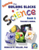 Exploring the Building Blocks of Science Book 5 Teacher's Manual