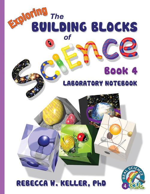 Building Blocks of Science Book 4 Laboratory Notebook