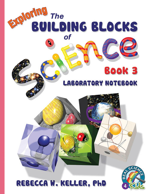 Building Blocks of Science Book 3 Laboratory Notebook