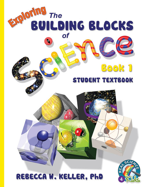 Exploring the Building Blocks of Science Book 1 Student Text