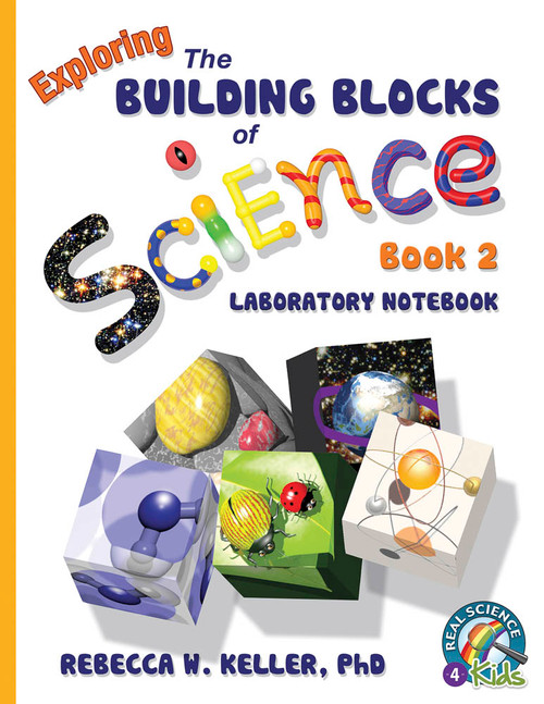 Exploring the Building Blocks of Science Book 2 Laboratory Notebook