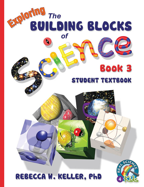 Exploring the Building Blocks of Science Book 3 Student Text