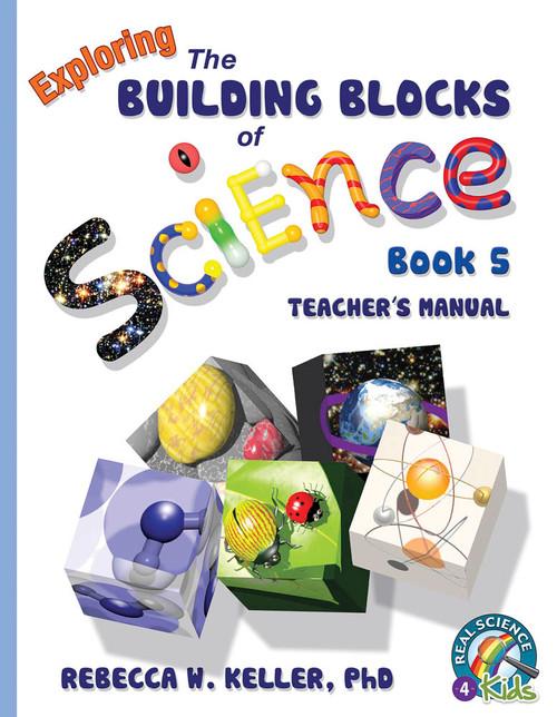 Building Blocks of Science Book 5 Teacher's Manual