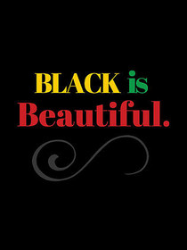 Black is Beautiful Poster (18x24)