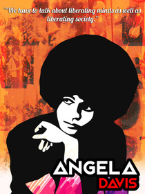 Angela Davis Poster Liberate Minds and Society Art Print (18x24)