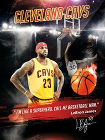 LeBron James Poster I'm Like A Superhero Basketball Man Cavs Art Print.
