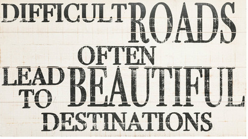 Difficult Roads Wall Decor