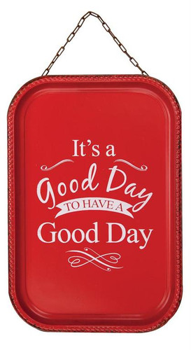 GOOD DAY RECTANGLE METAL TRAY SIGN