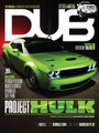 DUB Magazine Issue 95 cover featuring 'Project Hulk'.