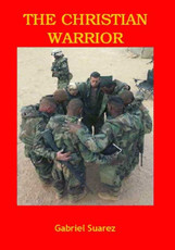 CHRISTIAN WARRIOR BOOK by Gabriel Suarez