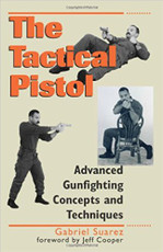 SUAREZ LEGACY SERIES: TACTICAL PISTOL BOOK