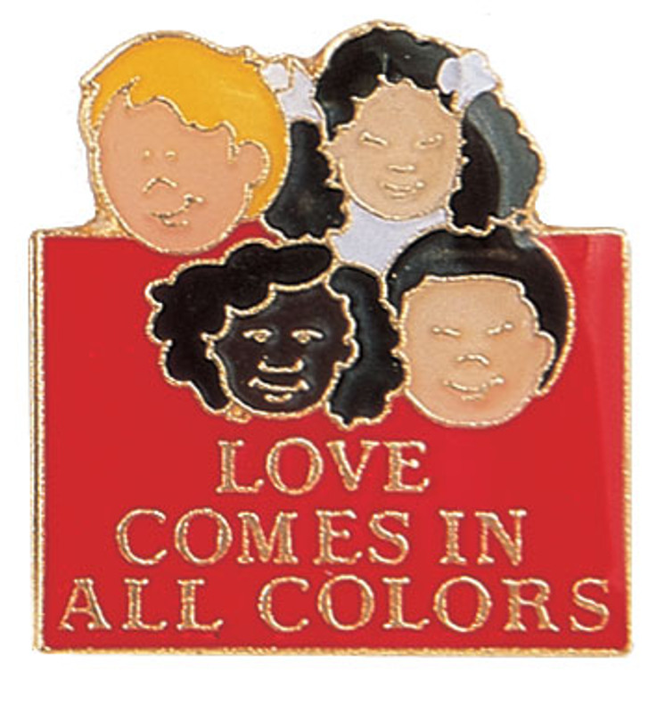 Love Comes in all Colors Lapel Pin