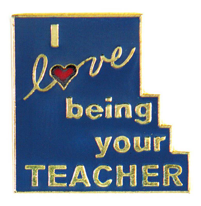 I love being your Teacher Lapel Pin
