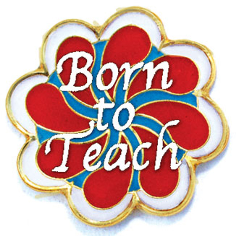 Born to Teach Lapel Pin