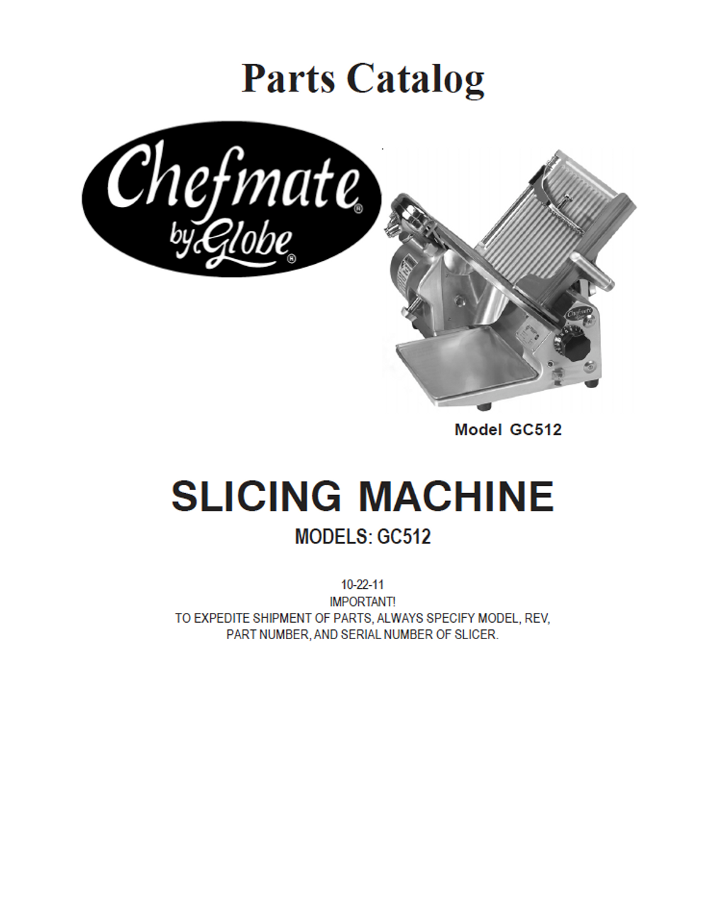 Globe GC512D - Slicer Parts List