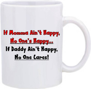 Official Smart Ass Mug -If Momma Ain't Happy...