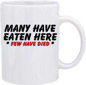 Official Smart Ass Mug -Many Have Eaten Here, Few Have Died