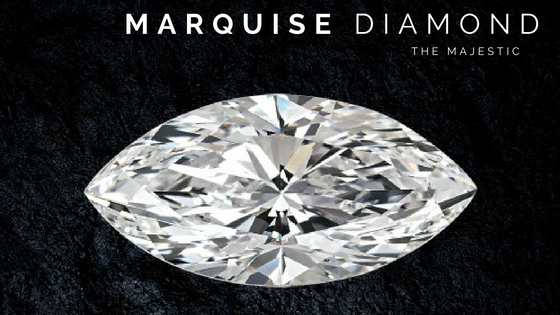 MARQUISE CUT DIAMOND – THE MAJESTIC