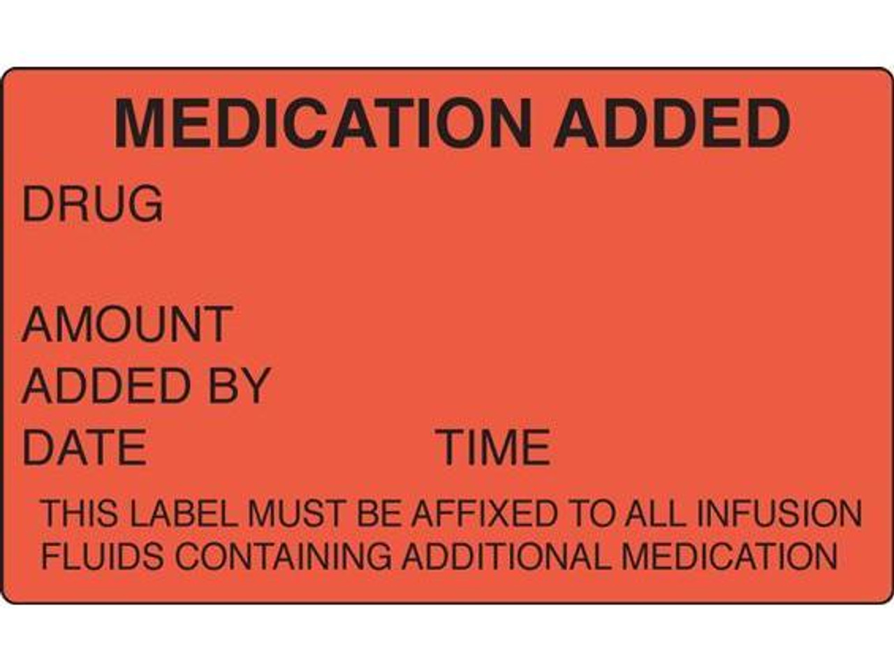 Medication Added Label for IV - 100 per Roll