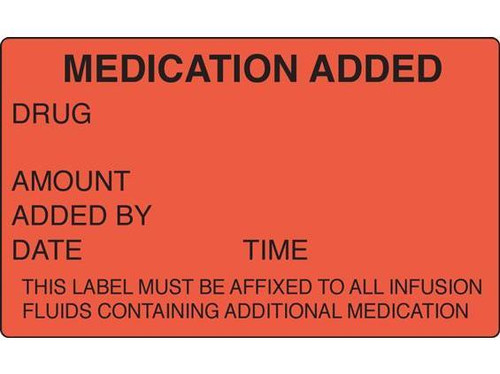 Medication Added Label for IV - 100 per Roll