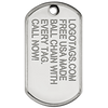 Shiny finish military dog tag. Up to 5 lines of text can be embossed onto the dog tag.