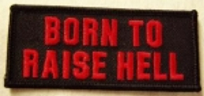 Born to Raise Hell Patch