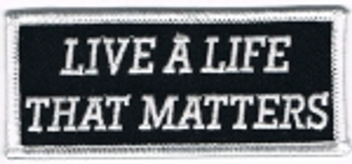 Live a Life That Matters Patch