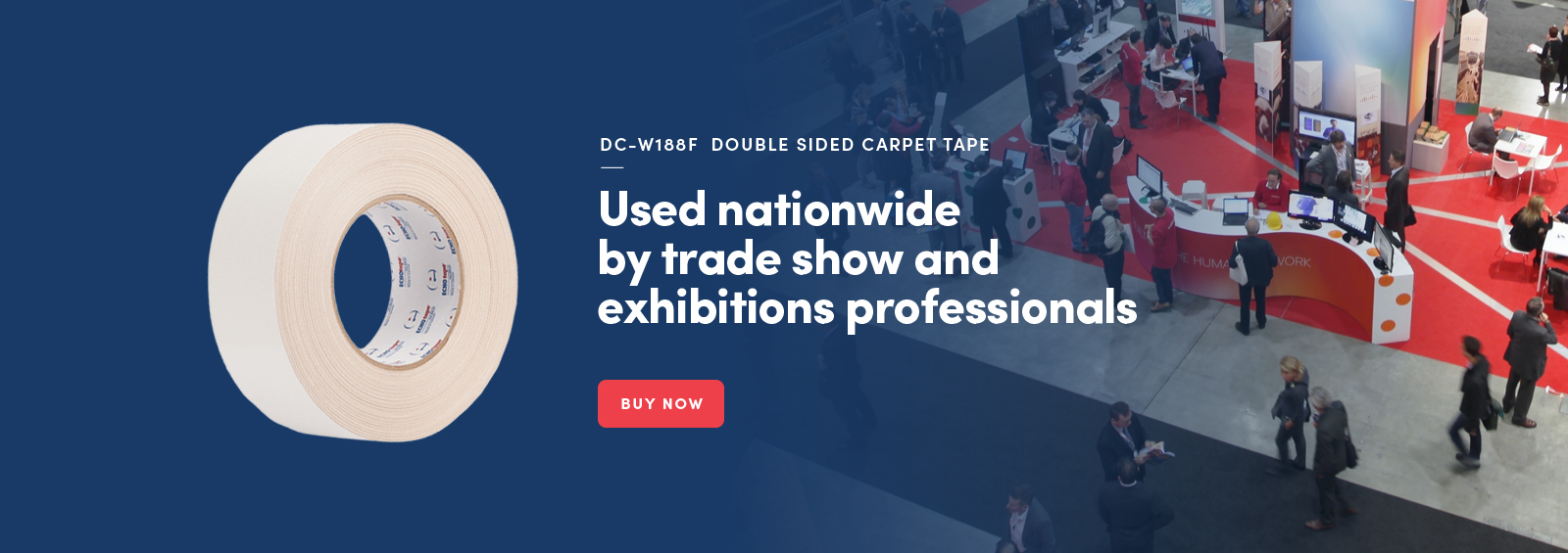 Used nationwide by trade show and exhibition professionals