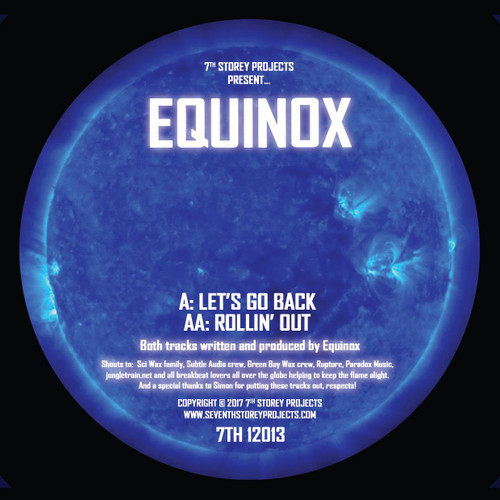 "Equinox - Let's Go Back/Rollin Out - 7TH 12013 - Limited Edition 12"" Vinyl"
