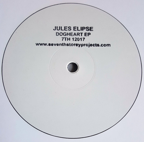 "Jules Elipse - Dogheart EP - 7TH 12017 - Limited Edition 12"" Vinyl"
