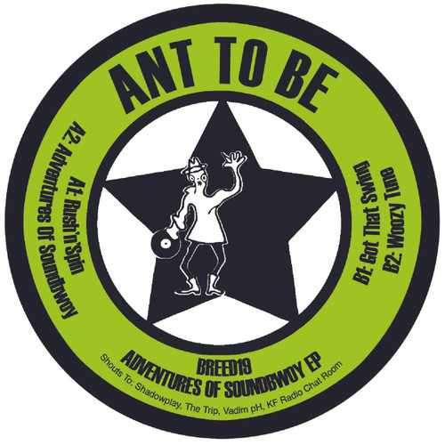 Breed19 - Ant To Be - Adventures Of Soundbwoy EP