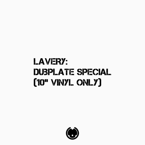 "Lavery - Dubplate Special - 10"" Vinyl"