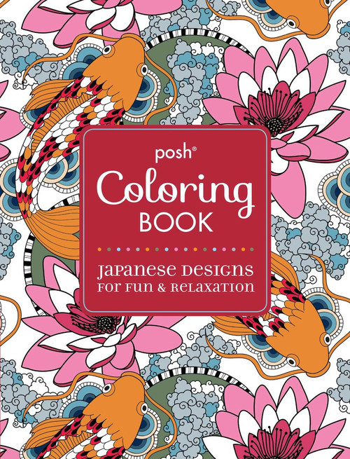 Posh Coloring Book Japanese Designs For Fun Relaxation