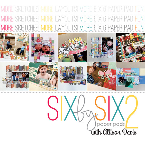 "EBOOK COMPANION: 6x6 Paper Pads ""2"" with Allison Davis"