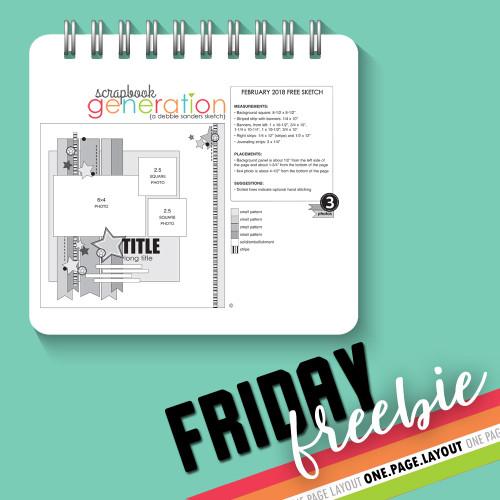 SG Freebies: 2018 February II  - One Page Layout Sketch by Debbie