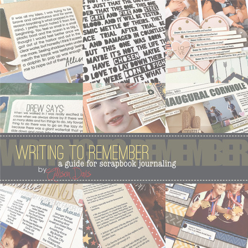 EBOOK: Writing to Remember, A Guide to Scrapbook Journaling